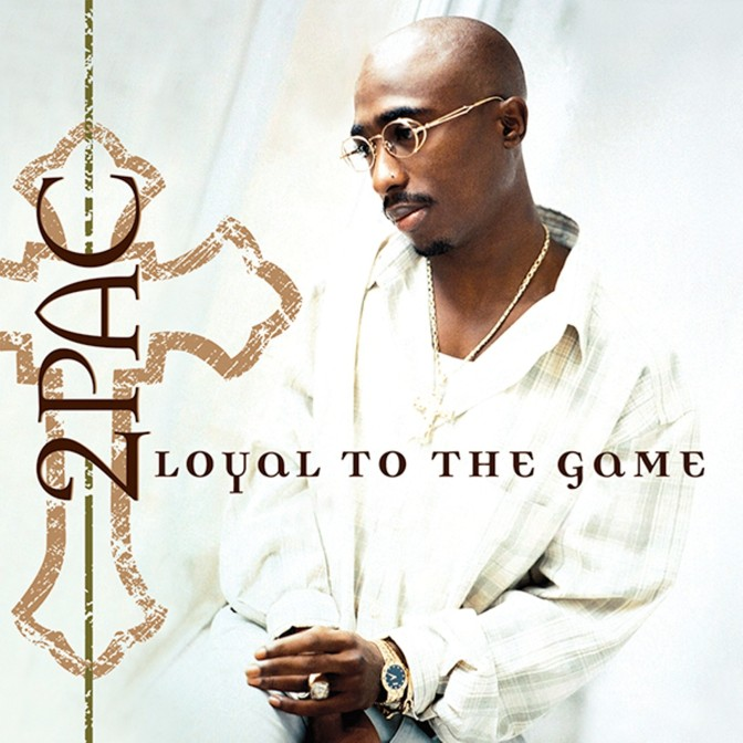 2Pac « Loyal to the Game » @½