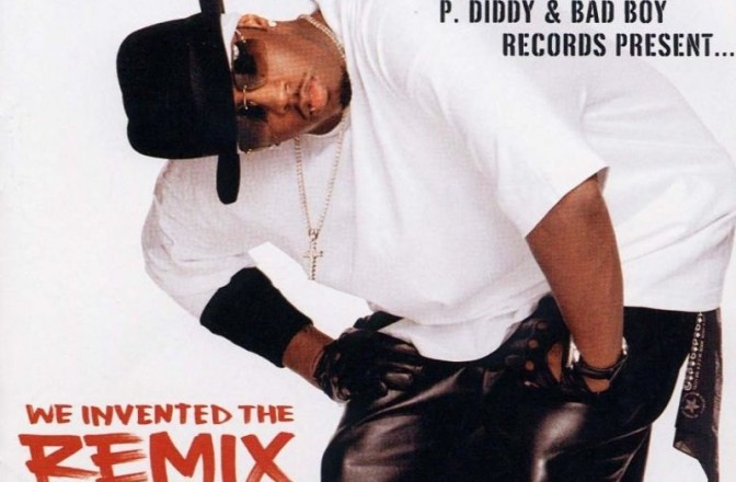 P Diddy & The Bad Boy Family present… « We invented the remix » @@@@