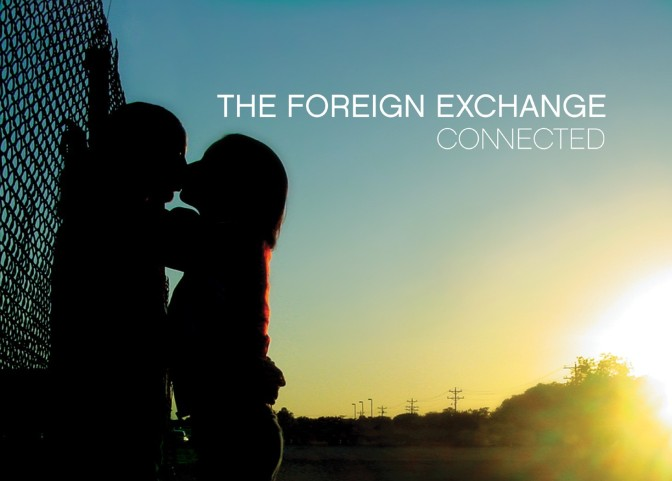 Foreign Exchange « Connected » @@@@½