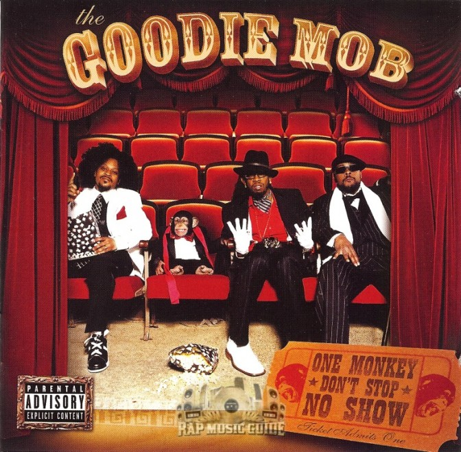 Goodie Mob «One Monkey Don't Stop No Show» @@@@