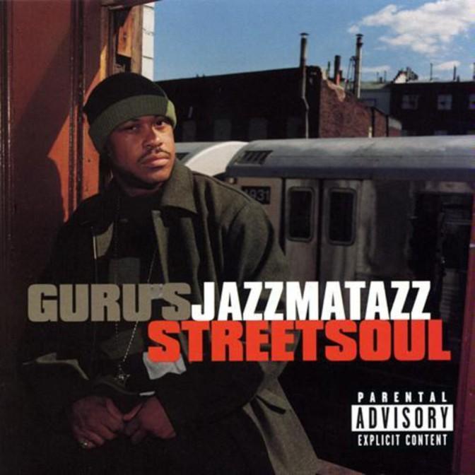 Guru's Jazzmatazz «Streetsoul» @@@@½