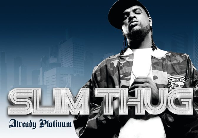 Slim Thug « Already Platinum » @@@@