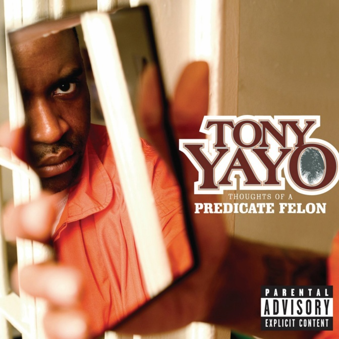 Tony Yayo « Thoughts of a Predicate Felon » @@½