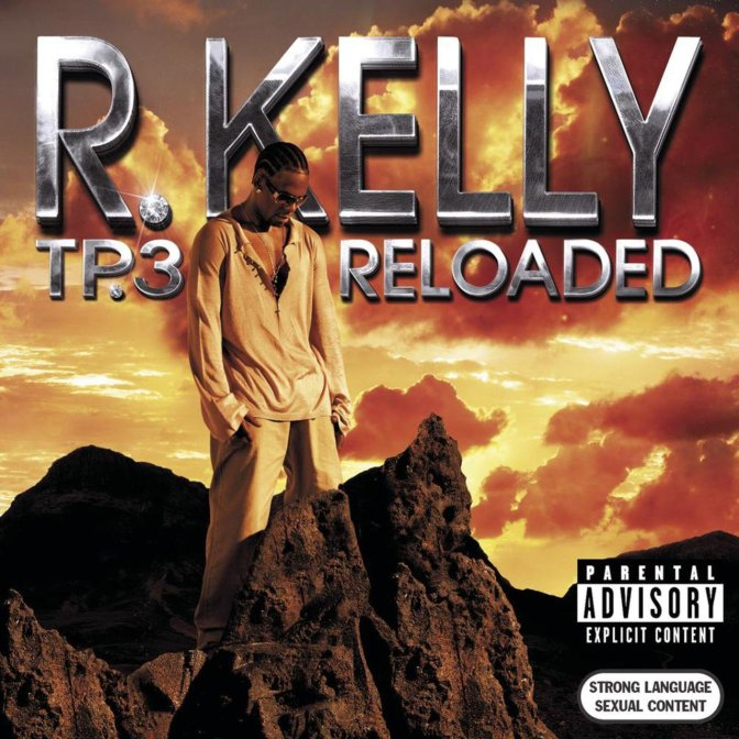 R Kelly « TP.3 Reloaded/Trapped in The Closet » @@@½
