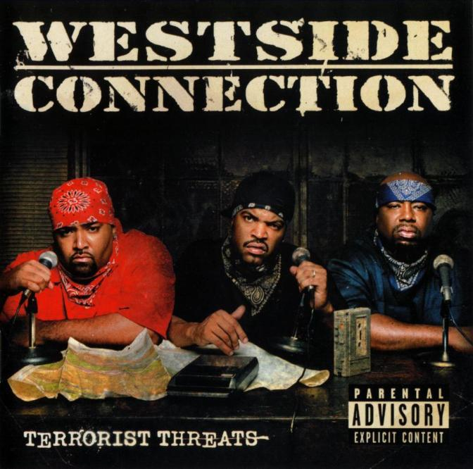 Westside Connection « Terrorist Threats » @@@@