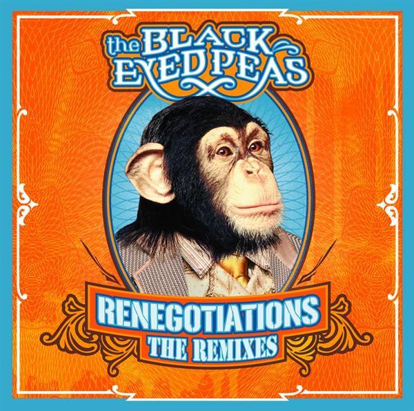 Black Eyed Peas «Renegociations – The Remixes» @@@½