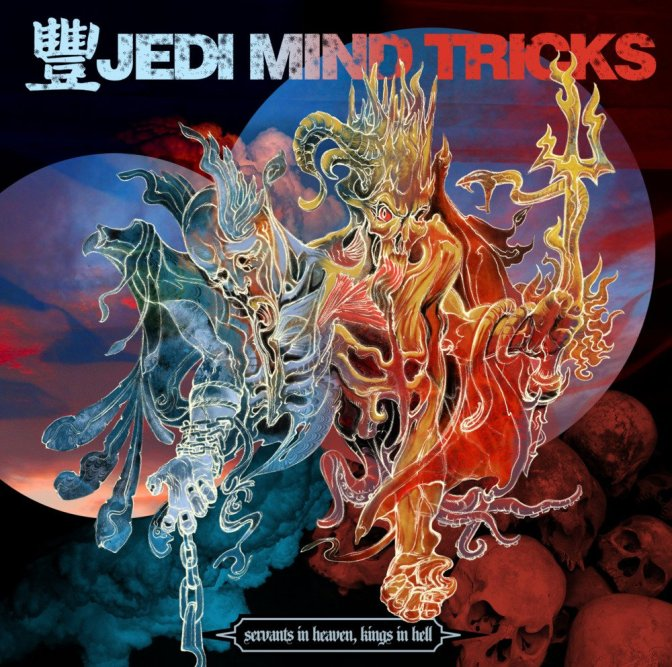 Jedi Mind Tricks «Servants in Heaven, Kings in Hell» @@@@½