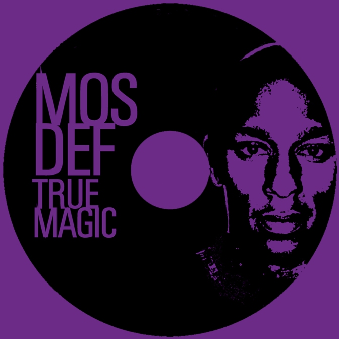 Mos Def « True Magic » @@@