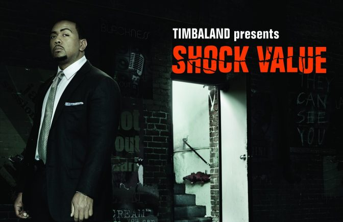 Timbaland presents « Shock Value » @@@½
