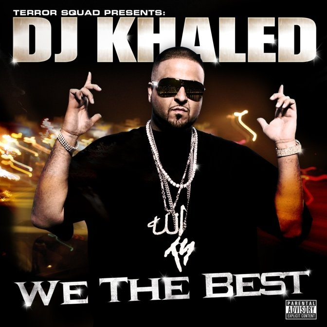 DJ Khaled « We The Best » @@@