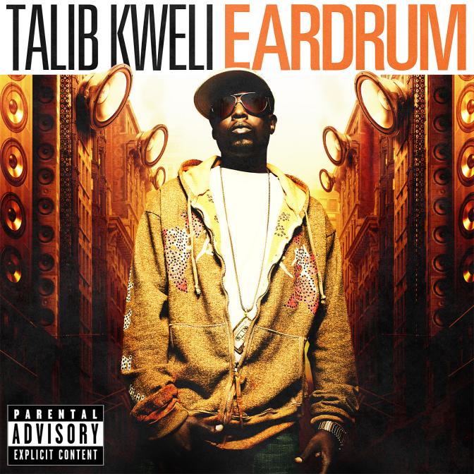 Talib Kweli «Ear Drum» @@@@½