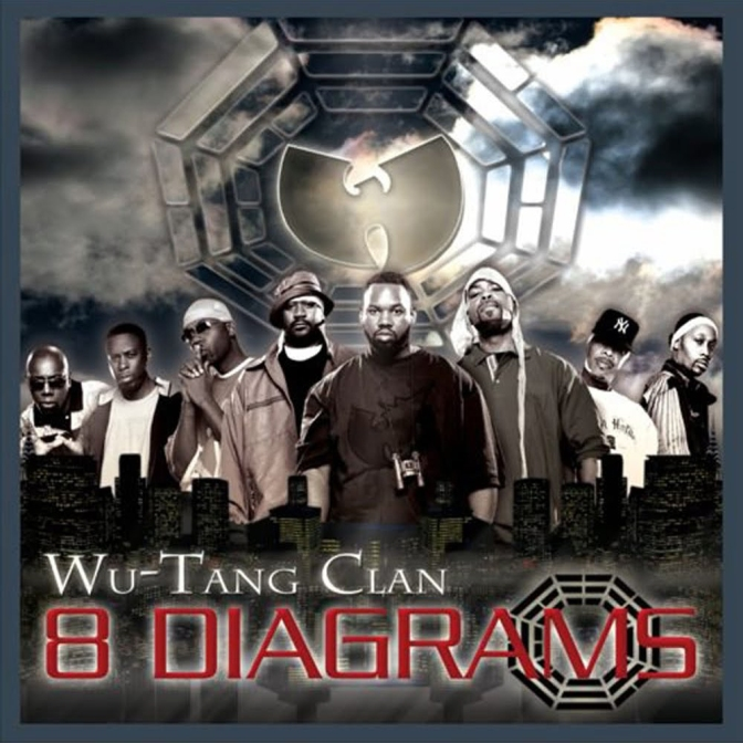 Wu-Tang Clan « 8 Diagrams » @@@@