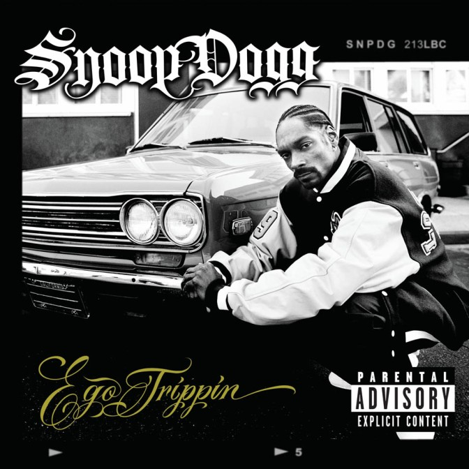 Snoop Dogg « Ego Trippin' » @@@1/2