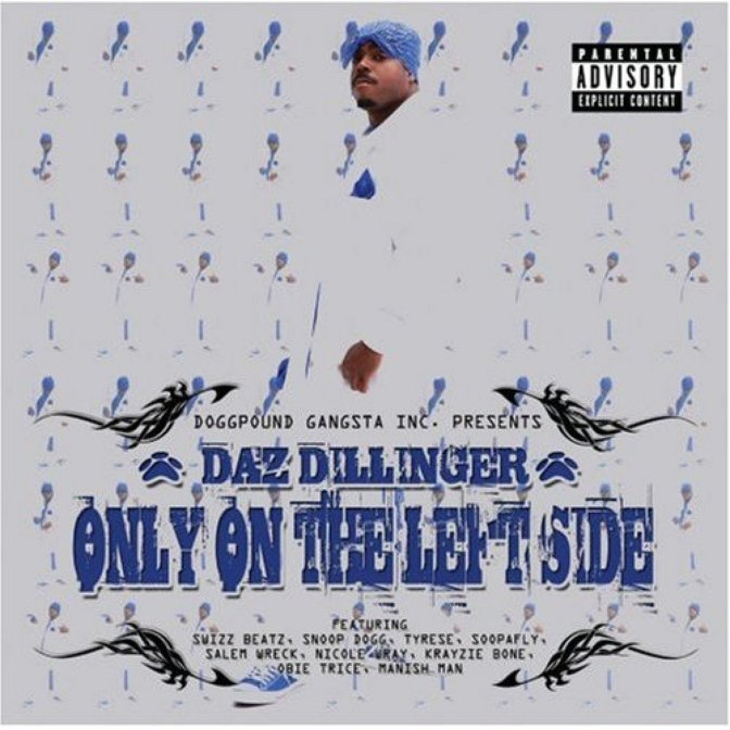 Daz Dillinger « Only on the Left Side » @@@@