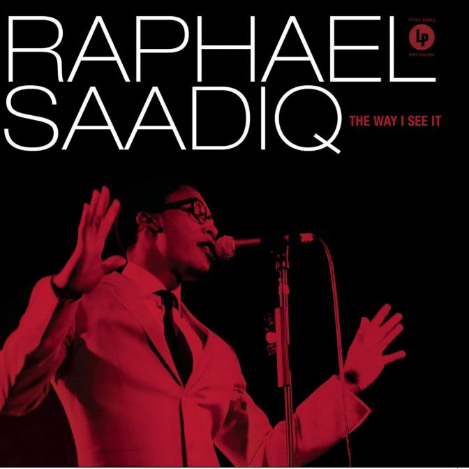 Raphael Saadiq «The Way I See It» @@@@@