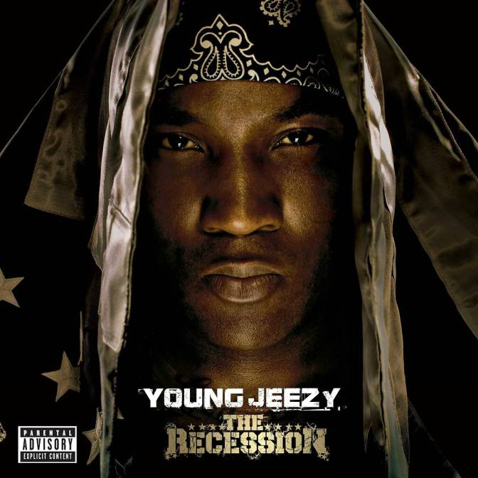Young Jeezy « The Recession » @@@