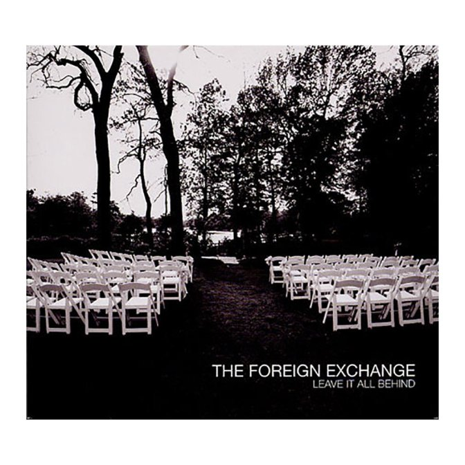 The Foreign Exchange « Leave It All Behind » @@@@1/2