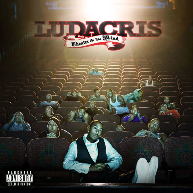 Ludacris « Theater of the Mind » @@@@