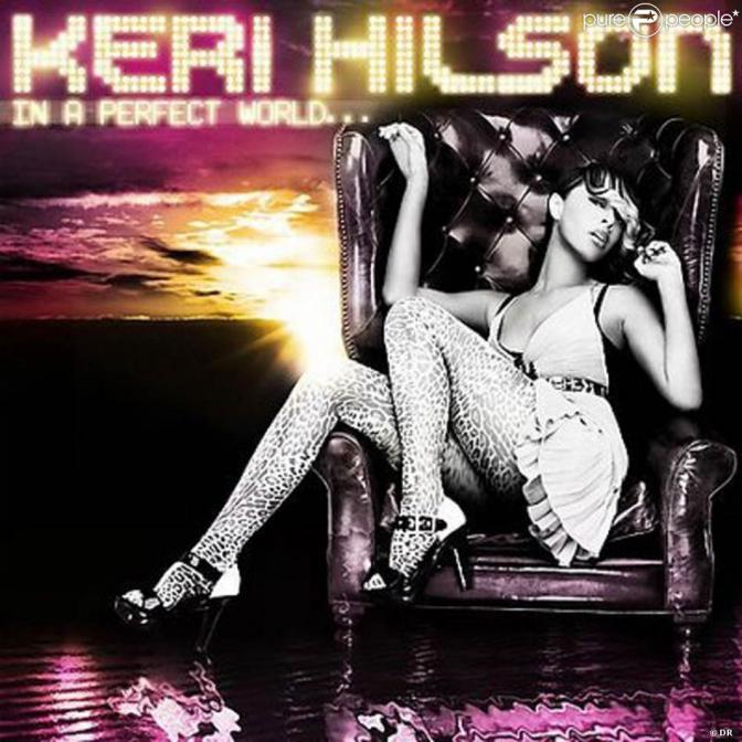 Keri Hilson « In A Perfect World… » @@@