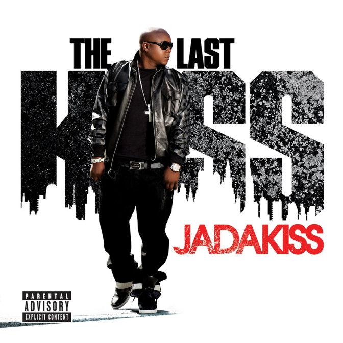 Jadakiss « The Last Kiss » @@@1/2