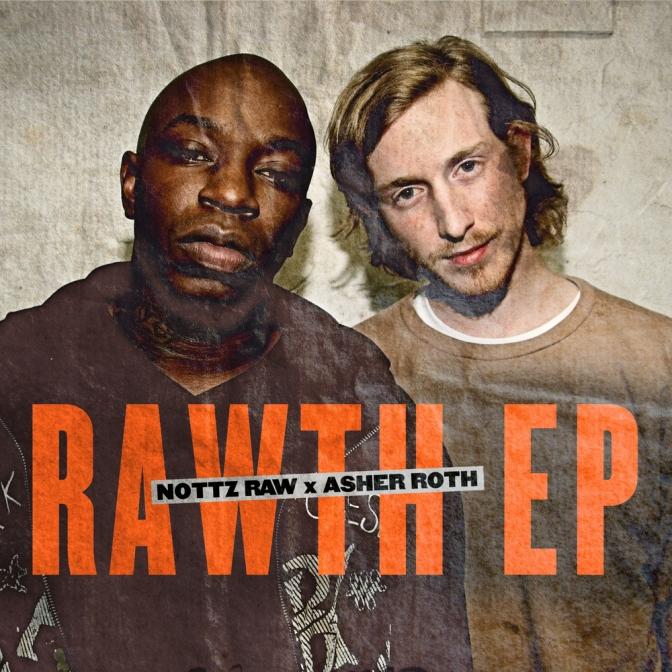 Nottz Raw x Asher Roth «The Rawth EP» @@@@