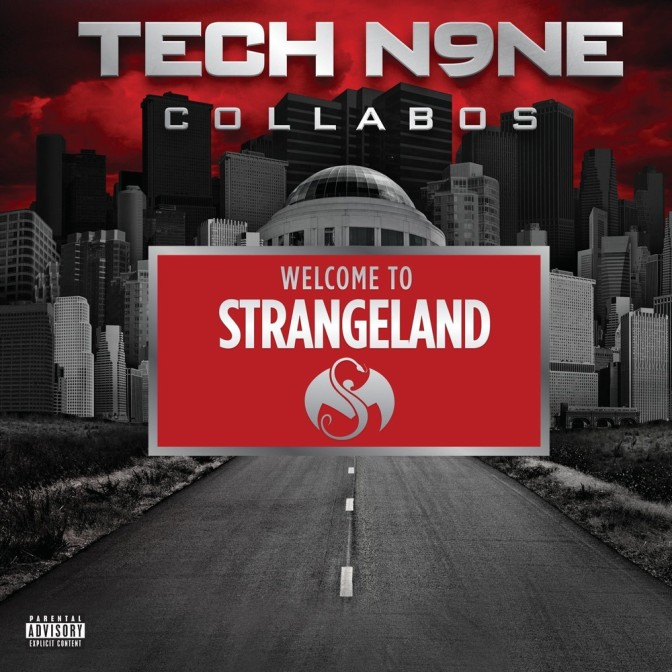 Tech N9ne collabos « Welcome to Strangeland » @@@½