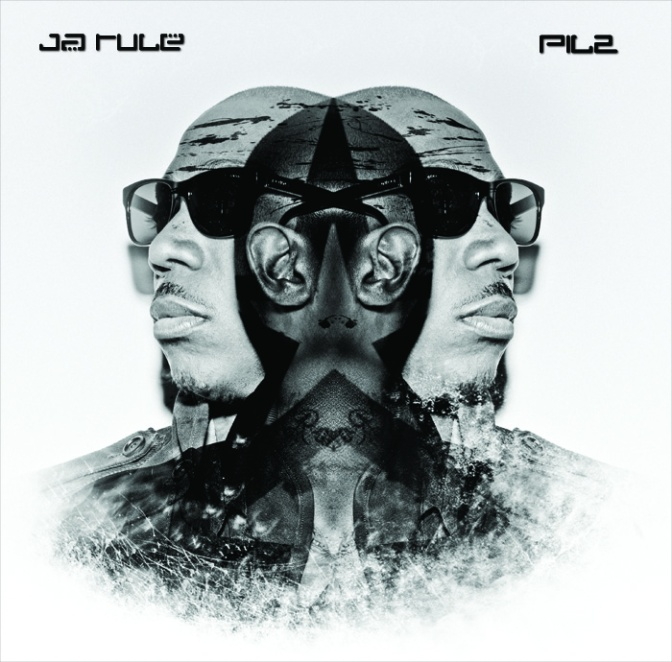 Ja Rule « PIL2 (Pain is Love 2) » @@