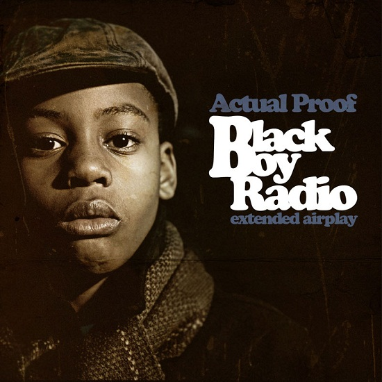 Actual Proof « Black Boy Radio (extended airplay) » @@@@