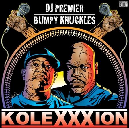 DJ Premier & Bumpy Knuckles «The KoleXXXion» @@@½