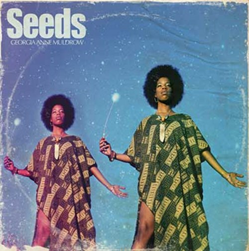 Georgia Ann Muldrow « Seeds » @@@@