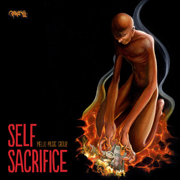 Mello Music Group « Self Sacrifice » @@@@