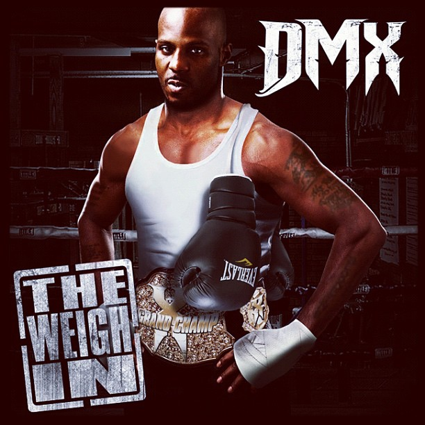 DMX «The Weigh In» [EP] @@