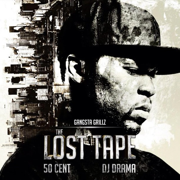 50 Cent «The Lost Tape» hosted by DJ Drama [mixtape] @@@½