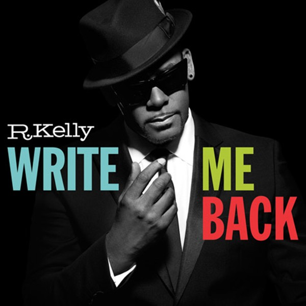 R Kelly «Write Me Back» @@@@
