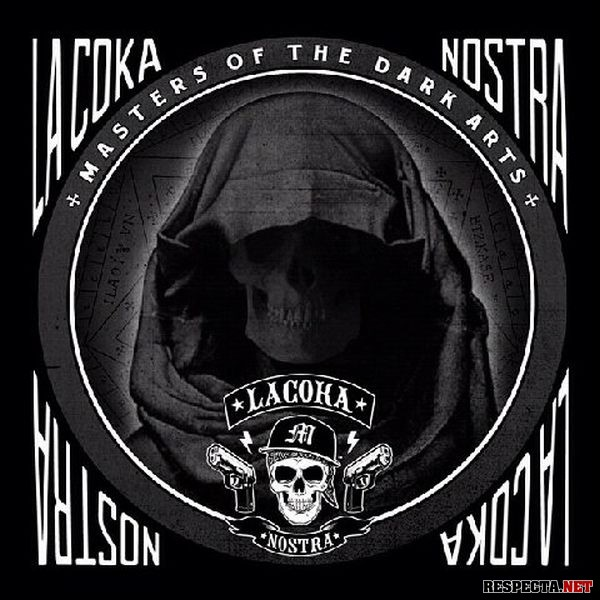 La Coka Nostra « Masters of Dark Arts » @@@½
