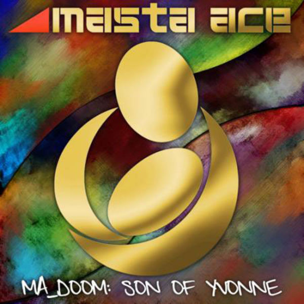 Masta Ace « MA_DOOM : Son of Yvonne » @@@@