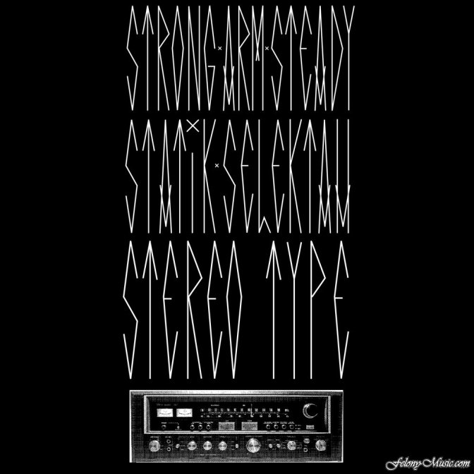 Strong Arm Steady x Statik Selektah « Stereotype » @@@@