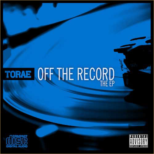 Torae « Off the Record » [EP] @@@@