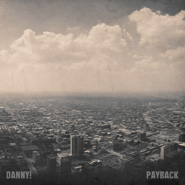 Danny! « Payback » @@@@½