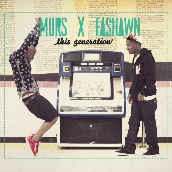 Murs x Fashawn « This Generation » @@@½