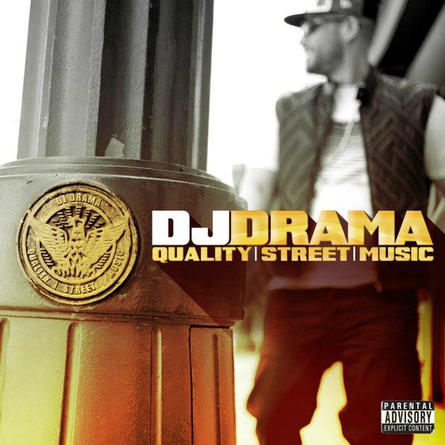 DJ Drama «Quality Street Music» @@@
