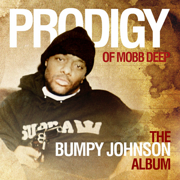 Prodigy of Mobb Deep « The Bumpy Johnson Album » @@@½