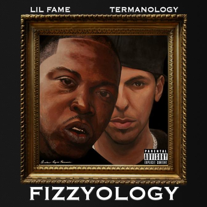 Lil Fame + Termanology = «Fizzyology» @@@