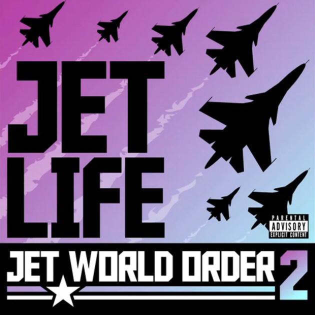 Jet Life «Jet World Order 2» @@@@