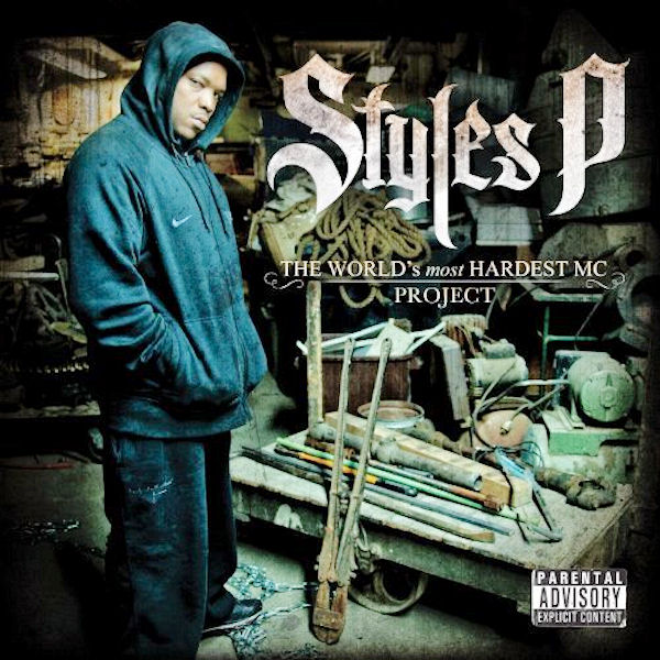 Styles P «The World's most Hardest MC project» @@½
