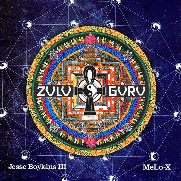 Jesse Boykins III & Melo-X «Zulu Guru» @@@@½