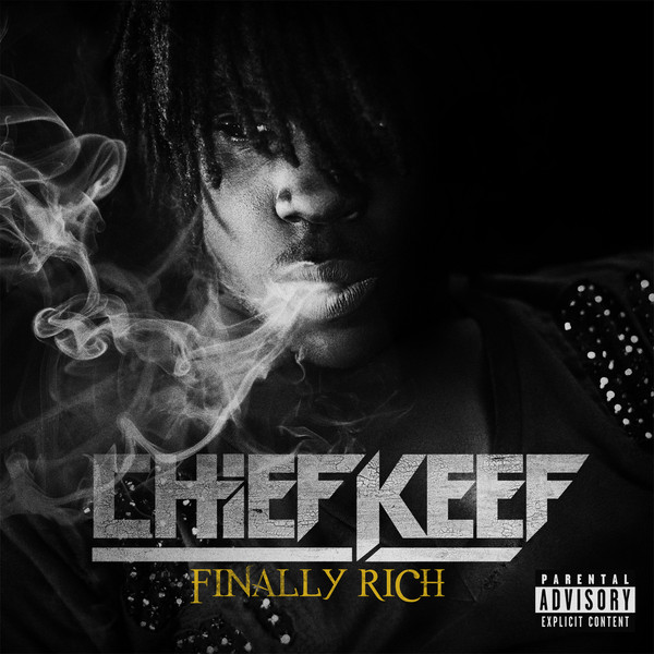 Chief Keef « Finally Rich » @@@