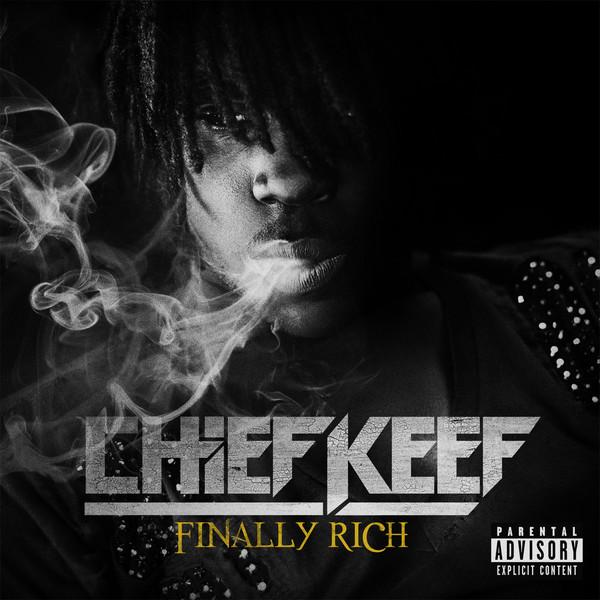 Chief Keef «Finally Rich» @@@