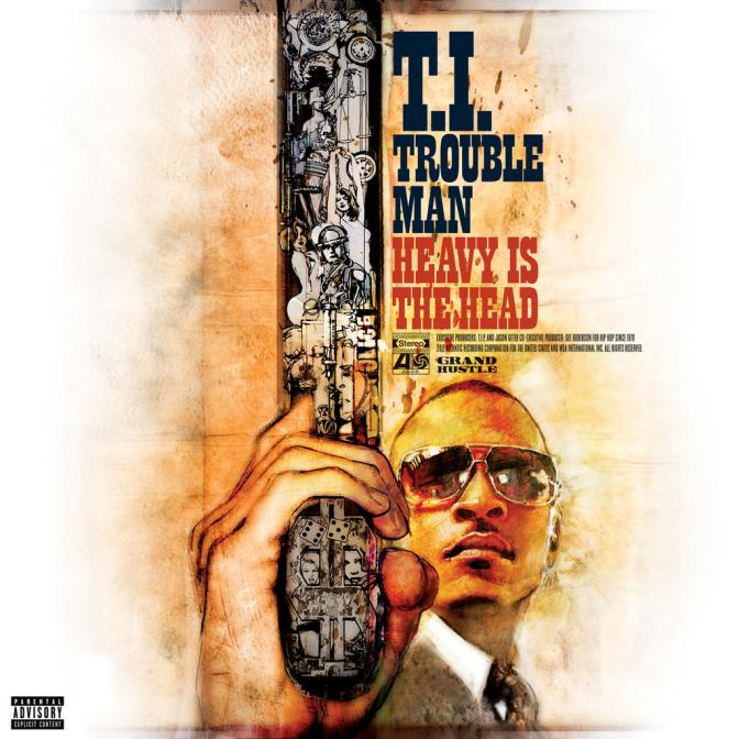 T.I. « Trouble Man: Heavy is the Head » @@@@