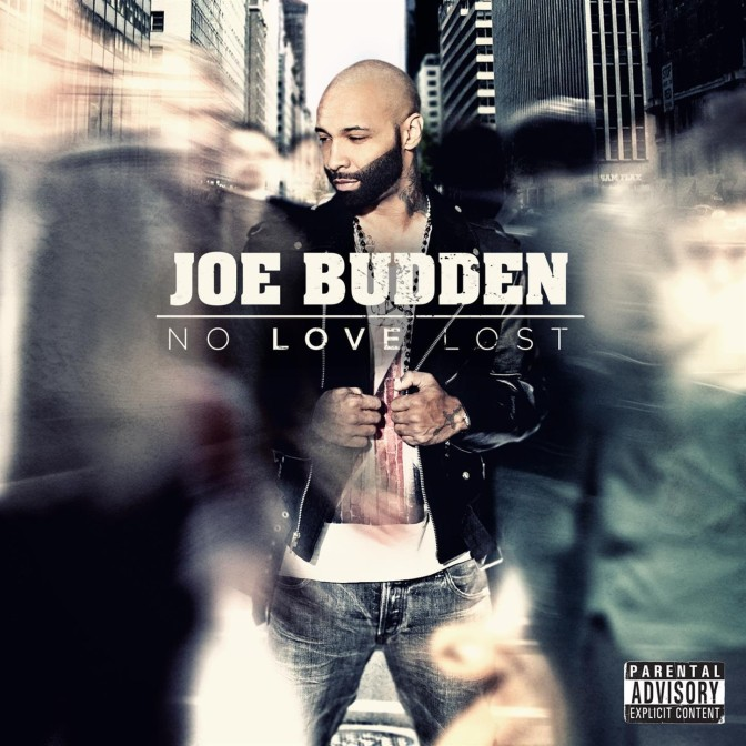 Joe Budden « No Love Lost » @@½